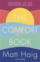 Matt Haig - The Comfort Book - Gedanken, die mir Hoffnung machen