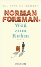 Julietta Henderson - Norman Foremans Weg zum Ruhm