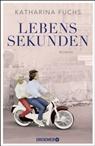 Katharina Fuchs - Lebenssekunden