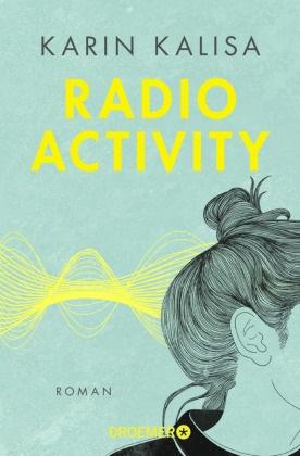 Karin Kalisa - Radio Activity - Roman