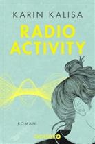 Karin Kalisa - Radio Activity