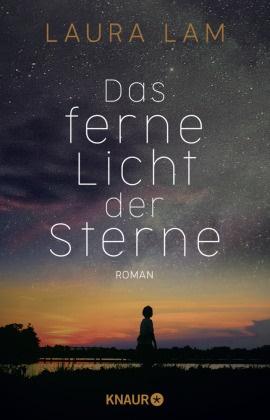 Laura Lam - Das ferne Licht der Sterne - Roman. Ein dystopischer Science-Fiction-Thriller der britischen Bestsellerautorin Laura Lam