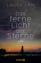 Laura Lam - Das ferne Licht der Sterne