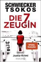 Floria Schwiecker, Florian Schwiecker, Michael Tsokos - Die siebte Zeugin
