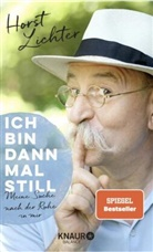 Till Hoheneder, Horst Lichter - Ich bin dann mal still