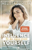 Melissa Damilia - Influence yourself!