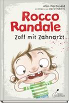 Alan MacDonald, David Roberts - Rocco Randale - Zoff mit Zahnarzt