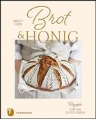 Birgit Fazis - Brot & Honig