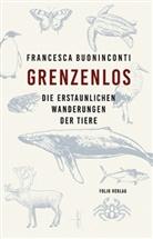 Francesca Buoninconti, Werner Menapace - Grenzenlos