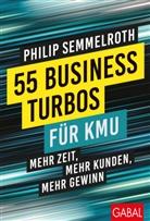 Hermann Scherer, Philip Semmelroth - 55 Business-Turbos für KMU