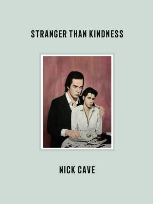 Nick Cave - Stranger Than Kindness - mit deutschsprachigem Booklet