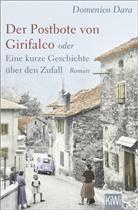 Domenico Dara - Der Postbote von Girifalco oder Eine kurze Geschichte über den Zufall