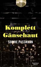 Sophie Passmann - Komplett Gänsehaut