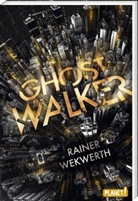 Rainer Wekwerth - Ghostwalker