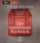 Vivian Dittmar, Vivian Dittmar - Der emotionale Rucksack, 1 Audio-CD, MP3 (Hörbuch)