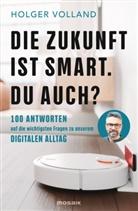 Holger Volland - Die Zukunft ist smart. Du auch?