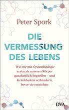 Peter Spork - Die Vermessung des Lebens