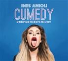Ines Anioli, Ines Anioli - CUMEDY - deeper wird´s nicht, 1 Audio-CD (Hörbuch)