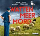 Katj Lund, Katja Lund, Markus Stephan, Uve Teschner - Wattenmeermord, 5 Audio-CD (Hörbuch)