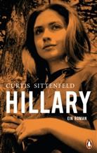Curtis Sittenfeld, Elizabeth Curtis Sittenfeld - Hillary