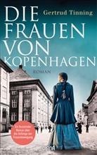 Gertrud Tinning - Die Frauen von Kopenhagen