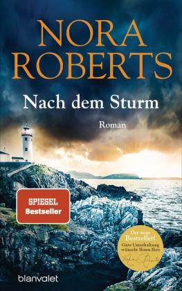 Nora Roberts - Nach dem Sturm - Roman