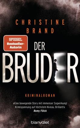Christine Brand - Der Bruder - Kriminalroman