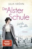 Julia Kröhn - Die Alster-Schule - Zeit des Wandels