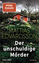 Mattias Edvardsson - Der unschuldige Mörder