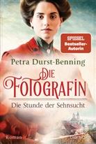Petra Durst-Benning - Die Fotografin - Die Stunde der Sehnsucht