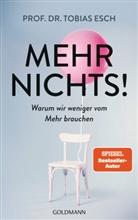 Tobias Esch, Tobias (Prof. Dr.) Esch - Mehr Nichts!