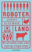Jenny Kleeman - Roboterland