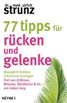 Ulrich Strunz, Ulrich (Dr. med.) Strunz - 77 Tipps für Rücken und Gelenke
