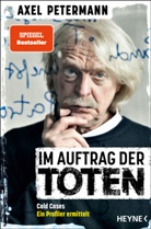 Axel Petermann - Im Auftrag der Toten