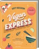 Katy Beskow - Vegan Express - Schneller gekocht als geliefert