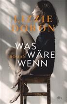 Lizzie Doron - Was wäre wenn