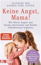 Jeannin Mik, Jeannine Mik, Sandra Teml-Jetter - Keine Angst, Mama!