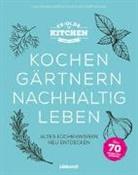 Eva-Mari Hoffleit, Eva-Maria Hoffleit, Philipp Lawitschka - Ye Olde Kitchen - Kochen, gärtnern, nachhaltig leben