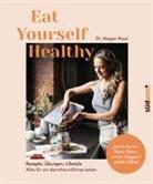 Megan Rossi - Eat Yourself Healthy