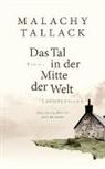 Malachy Tallack - Das Tal in der Mitte der Welt