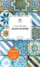 Grazia Deledda - Schilf im Wind