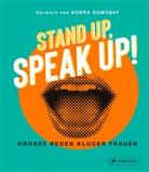 Kübra Gümüsay, Kübra Gümüşay - Stand up, Speak up!  - Große Reden kluger Frauen