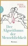 Vera Buck - Der Algorithmus der Menschlichkeit