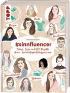 Annemarie Imgrund - #sinnfluencer. Storys, Tipps und DIY Projekte der NachhaltigkeitsbloggerInnen