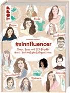 Annemarie Imgrund - #sinnfluencer. Storys, Tipps und DIY Projekte deiner NachhaltigkeitsbloggerInnen
