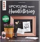 Eva Ebner-Trebsche - Upcycling trifft Handlettering