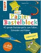 Susanne Koch - Mein Papier-Bastelblock - supercool