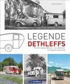 Andreas Albrecht, Wilfried und Lisa Bahnmüller, Peter Prof D Berthold, Peter Prof. Dr. Berthold, Angelika Biber, Stefanie Bisping... - Legende Dethleffs