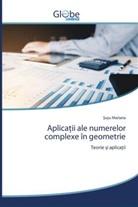 & Mariana, Șușu Mariana - Aplicatii ale numerelor complexe în geometrie