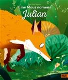 Joe Todd-Stanton, Maren Illinger - Eine Maus namens Julian